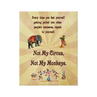 Non mon cirque, non mes singes toiles