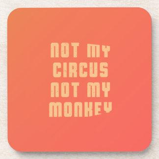 non-mon-cirque-non-mon-singe-stoopid-byzmo-tee - dessous-de-verre
