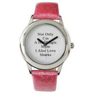 Non seulement je suis une mère célibataire chaude montres bracelet