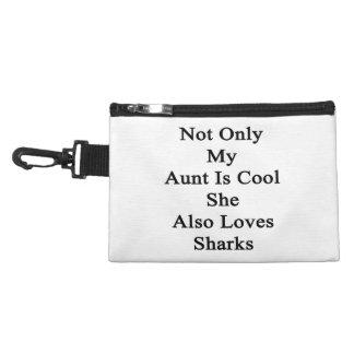 Non seulement ma tante Is Cool She Also aime des Trousse À Accessoires