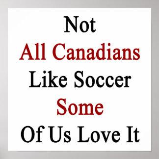 Non tous les Canadiens aiment le football certains