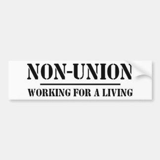 Non union. Travail pour vivre Autocollant Pour Voiture