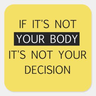 Non votre décision sticker carré