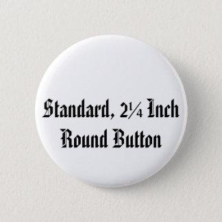 Norme, bouton rond de pouce de 2 ¼ badge