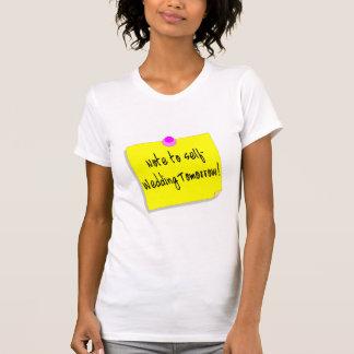 Note à l'individu, épousant demain t-shirts
