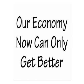 Notre économie maintenant peut seulement obtenir cartes postales