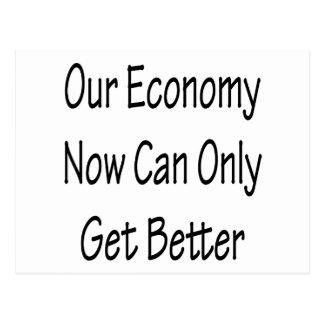Notre économie maintenant peut seulement obtenir carte postale