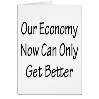 Notre économie maintenant peut seulement obtenir m carte de vœux