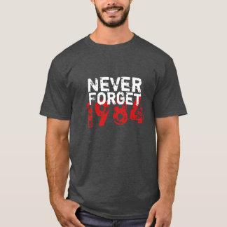 N'oubliez jamais 1984 t-shirt