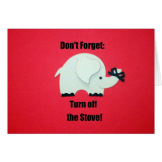 N'oubliez pas : Arrêtez le fourneau ! Carte De Vœux