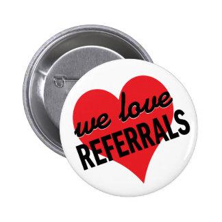 Nous aimons le message d'affaires de références badges