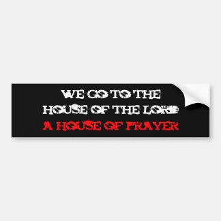 nous allons au, la maison du seigneur, une maison  autocollant de voiture