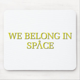 Nous appartenons dans l espace tapis de souris
