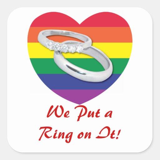 Nous avons mis un anneau là-dessus mariage gai stickers carrés