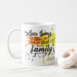 Nous commençons et finissons par la famille - mug