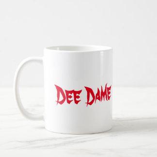 Nous dame tellement classique Mug de Dee
