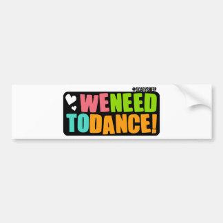 Nous devons danser autocollant pour voiture