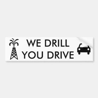 Nous forons, vous conduisons l'adhésif pour autocollant de voiture