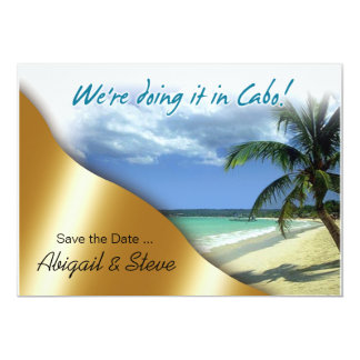 Nous le faisons dans Cabo ! Réservez la date Carton D'invitation 12,7 Cm X 17,78 Cm