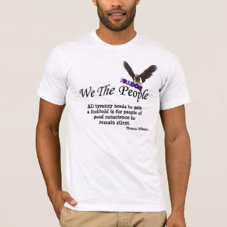 Nous le T-shirt politique de tyrannie de