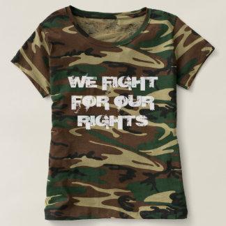 Nous luttons pour nos droits t-shirt