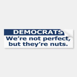 Nous ne sommes pas parfaits, mais ils sont nuts. autocollant de voiture