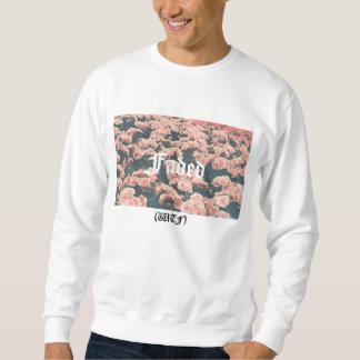 (Nous pensons librement) le sweatshirt blanc des