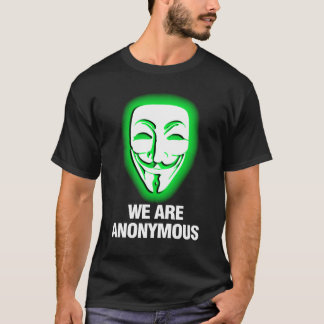 NOUS SOMMES ANONYMES. (VERT) T-SHIRT