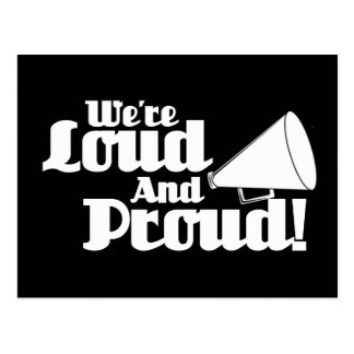 Nous sommes bruyants et fiers ! carte postale