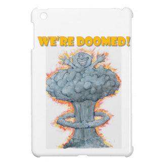 Nous sommes condamnés ! coques pour iPad mini