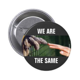 Nous sommes les mêmes badge rond 5 cm