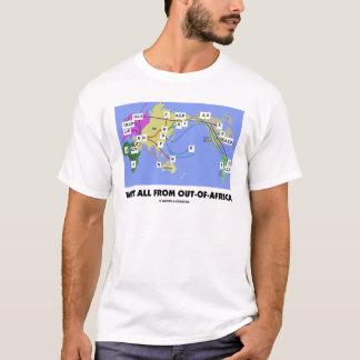 Nous sommes tous de -De-Afrique (Haplogroup) T-shirt