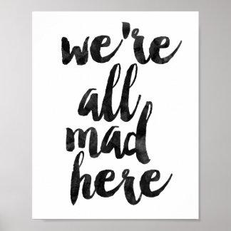 Nous sommes tous fous ici posters