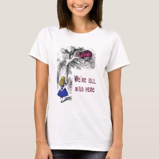 Nous sommes tous fous ici t-shirt