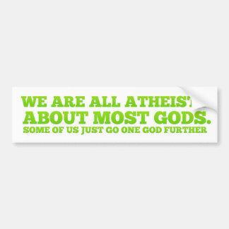 Nous sommes tous les athées autocollant pour voiture
