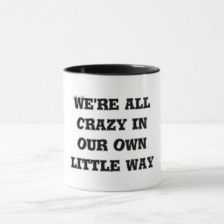 Nous sommes tous tasse folle