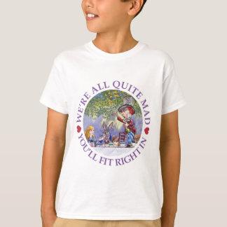 NOUS sommes TOUT LE TOUT À FAIT FOUS, VOUS NOUS T-shirt