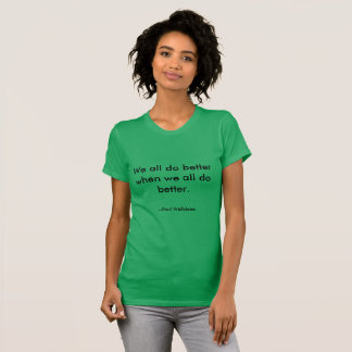 """""""Nous tous améliorons"""" le T-shirt de citation de"""