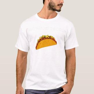 Nous voulons des tacos ! t-shirt