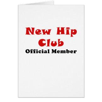 Nouveau membre de fonctionnaire de club de hanche carte de vœux