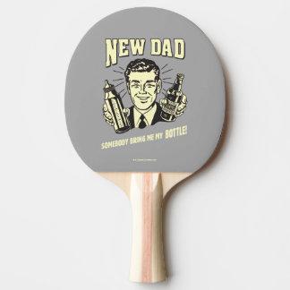Nouveau papa : Quelqu'un m'apportent ma bouteille Raquette De Ping Pong