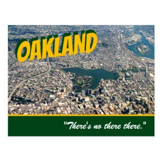 """Oakland : """"Il y a aucun là là. """"Carte postale de Carte Postale"""