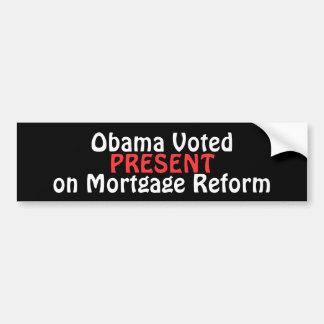 Obama a voté, SE PRÉSENTE, sur la réforme d'hypoth Autocollant De Voiture