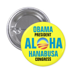 OBAMA/HANABUSA 2012 BADGE ROND 2,50 CM