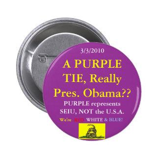 Obama porte le pourpre de SEIU Pin's