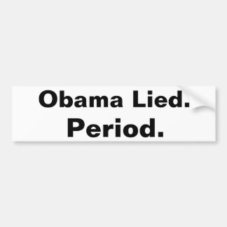 Obama s'est trouvé. Période. Noir d'adhésif pour p Autocollant Pour Voiture