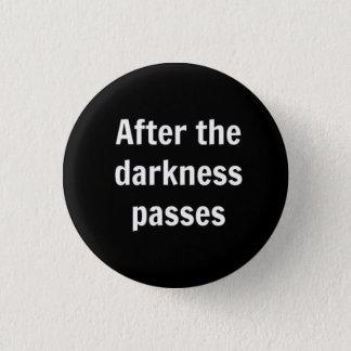Obscurité Badges