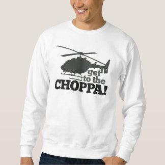 Obtenez au Choppa Sweatshirt