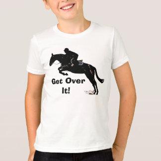Obtenez au-dessus de lui ! T-shirt de la sonnerie
