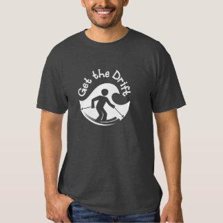 Obtenez le T-shirt de dérive